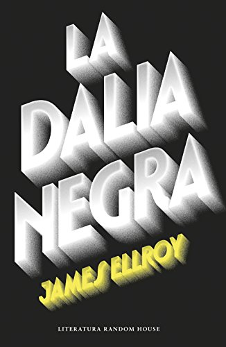 9788439729297: La Dalia Negra (Spanish Edition)