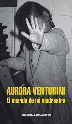 El marido de mi madrastra: Aurora Venturini