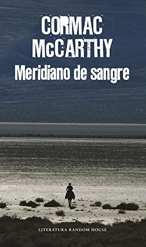 9788439731887: Meridiano de sangre (Literatura Random House)