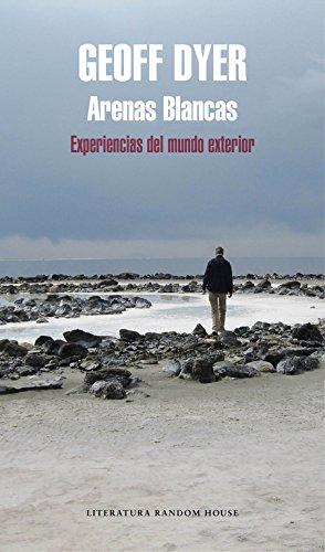 9788439732914: Arenas blancas: Experiencias del mundo exterior (Literatura Random House)