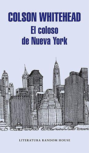 9788439732983: El coloso de Nueva York (Literatura Random House)