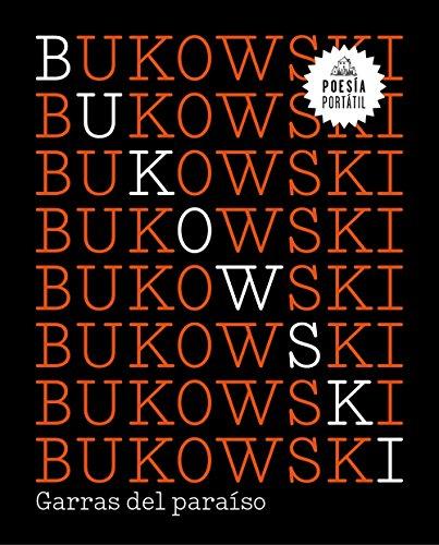 Garras del paraíso / Claws from Paradise: Bukowski, Charles