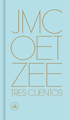 Tres cuentos - Coetzee, J.M.