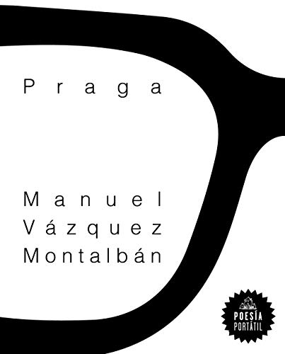 Praga / Prague: Montalban, Manuel Vazquez