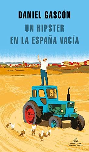 9788439737575: Un hipster en la España vacía (Literatura Random House)