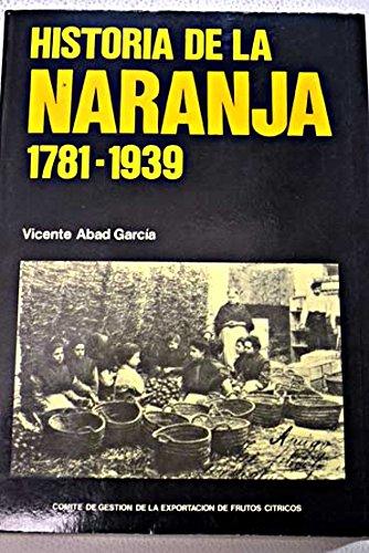9788439824428: Historia de la naranja, 1781-1939 (Spanish Edition)