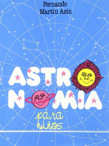 9788439827269: Astronomia Para Ninos (Spanish Edition)