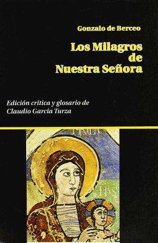 9788439829867: Los milagros de nuestra señora (Publicaciones del Colegio Universitario de La Rioja) (Spanish Edition)