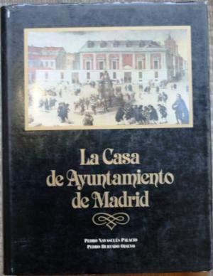 La Casa de Ayuntamiento de Madrid: Palacio, Pedro Navascues and Pedro Hurtado Ojalvo