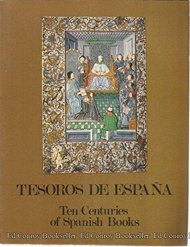 TESOROS DE ESPAÑA. Ten Centuries Os Spanish Books.