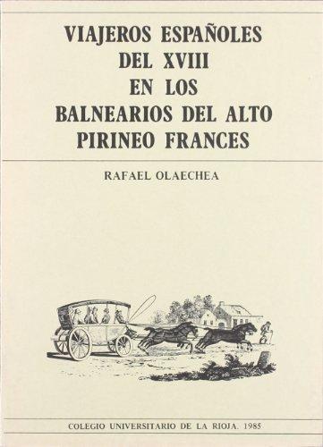 Viajeros españoles del XVIII en los balnearios: Olaechea, Rafael