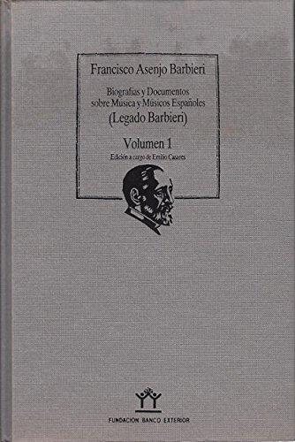 Biografías y documentos sobre música y músicos: Asenjo Barbieri, Francisco