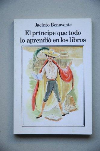 9788439862109: El príncipe que todo lo aprendió en los libros