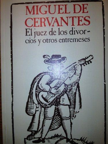 9788439863564: EL JUEZ DE LOS DIVORCIOS Y OTROS ENTREMESES