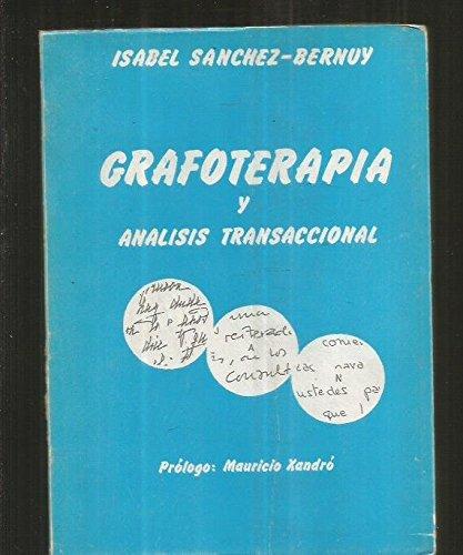 Grafoterapia y análisis transaccional: Isabel Sánchez-Bernuy