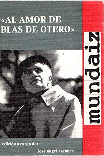 Al amor de Blas de Otero: Actas de las II Jornadas Internacionales de Literatura, Blas de Otero (...