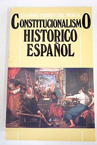 9788439882114: Constitucionalismo histórico español (Spanish Edition)