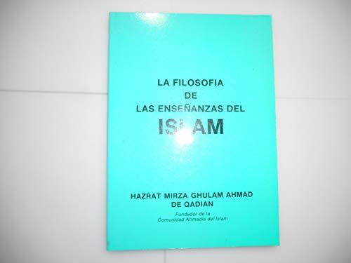 LA FILOSOF?A DE LAS ENSE?ANZAS DEL ISLAM: HAZRAT MIRZA GHULAM