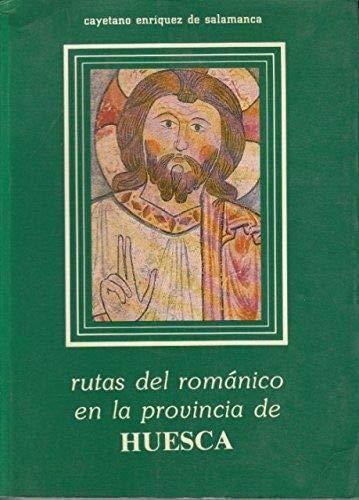 9788439895824: Rutas del románico en la provincia de Huesca (Rutas del románico en España) (Spanish Edition)