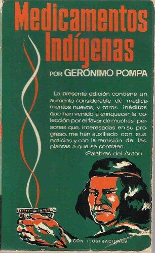 Medicamentos Indigenas: Geronimo Pompa