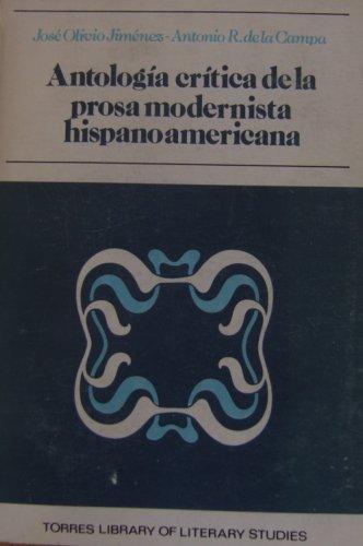 Antologia Critica de la Prosa Modernista Hispanoamericana: Olivio Jimenez, J