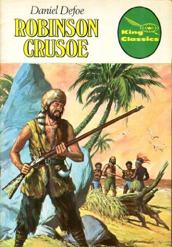 Robinson Crusoe (King Classics) (Illustrated Classics #6) (9788439956570) by Daniel Defoe