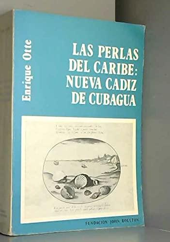 Las Perlas Del Caribe: Nueva Cadiz De: Enrique Otte