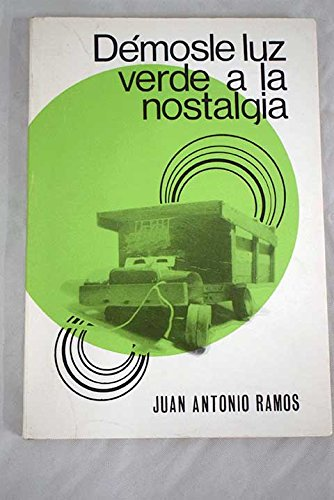 9788439985631: Démosle luz verde a la nostalgia (Spanish Edition)
