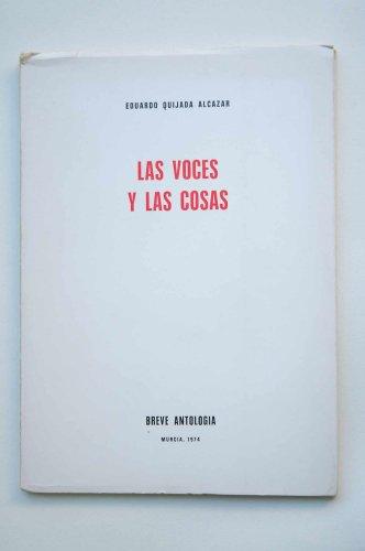 9788440009340: Las voces y las cosas / Eduardo Quijada Alcázar