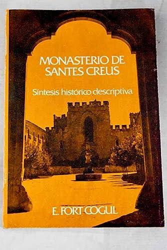 9788440015877: El monasterio de Santes Creus: síntesis histórico-descriptiva