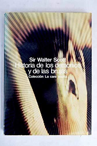 Historia de los demonios y de las: Walter Scott