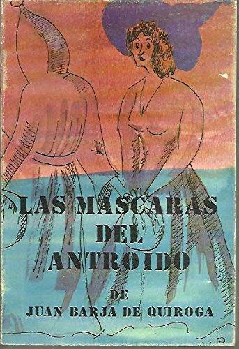 9788440022707: MÁSCARAS DEL ANTROIDO - LAS