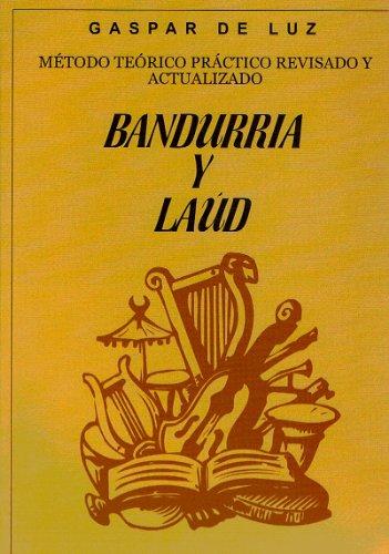 Nuevo método teórico-práctico para bandurria y laúd: Gaspar de Luz