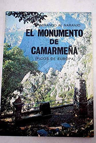 9788440026644: Mirando al naranjo: El monumento de Camarmeña (Picos de Europa)