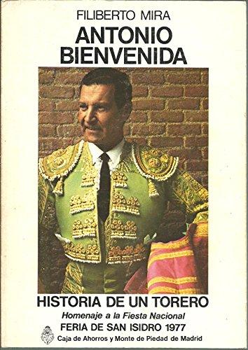 9788440027634: Antonio Bienvenida: Historia de un torero (Spanish Edition)