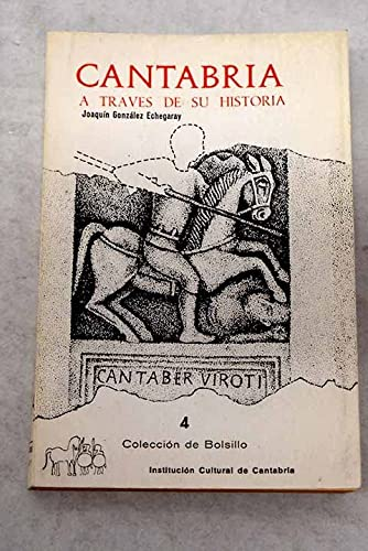 Cantabria a Traves De Su Historia: Joaquin González Echegaray