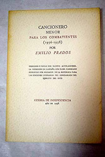 9788440031815: Cancionero menor para los combatientes (1936-1938) (Coleccion Cuatro vientos ; 3) (Spanish Edition)
