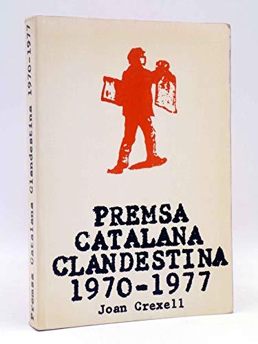 9788440031945: Premsa catalana clandestina 1970-1977 (Edicions Crit)