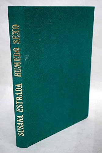 9788440045010: Susana Estrada, húmedo sexo (Spanish Edition)