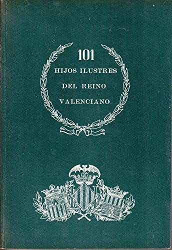 9788440045027: 101 hijos ilustres del reino valenciano