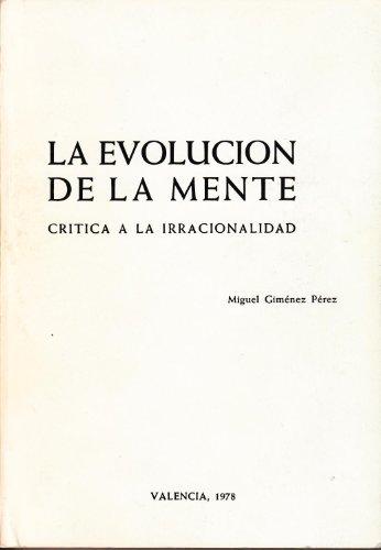 9788440048493: LA EVOLUCION DE LA MENTE. CRITICA A LA IRRACIONALIDAD.