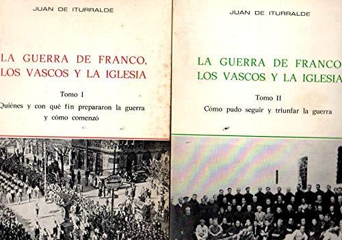 9788440054074: La Guerra De Franco, Los Vascos Y La Iglesia 2 Tomos