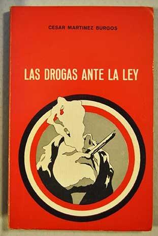 9788440065544: LAS DROGAS ANTE LA LEY.