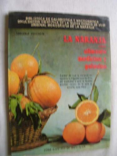 9788440072139: La naranja como alimento, medicina y golosina (Biblioteca de calobiótica y macrobiótica) (Spanish Edition)