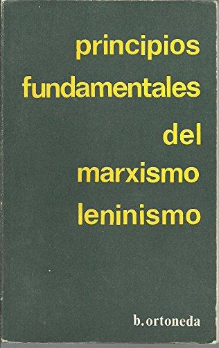 9788440077950: PRINCIPIOS FUNDAMENTALES DEL MARXISMO LENINISMO