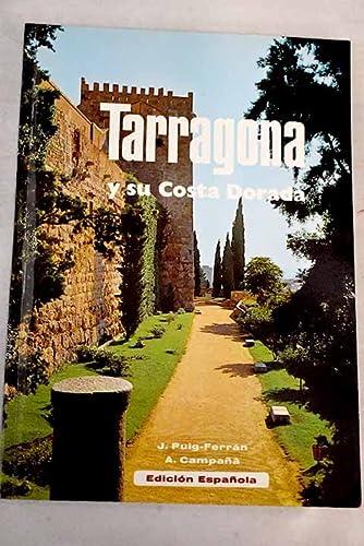 9788440078247: Tarragona y su Costa Dorada