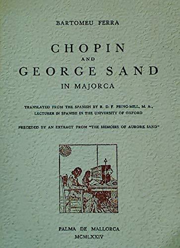 Chopin and George Sand in Majorca: Bartomeu Ferra