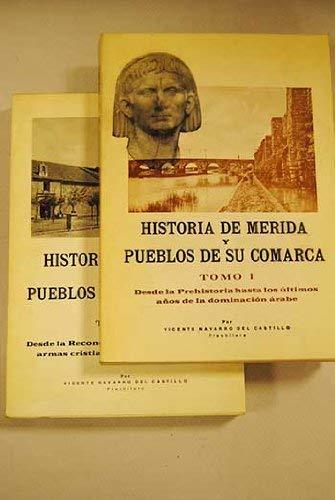 9788440083746: Historia de Mérida y pueblos de su comarca: (Alange, Aljucen, Arroyo de San Servan ...) (Spanish Edition)