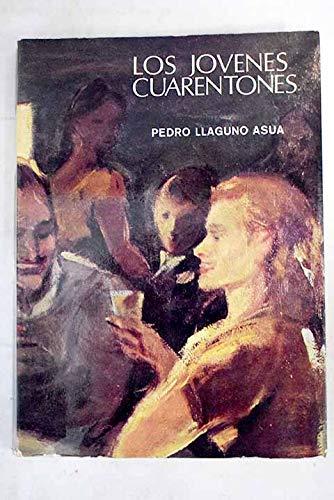 9788440086563: Los jovenes cuarentones: Novela (Spanish Edition)