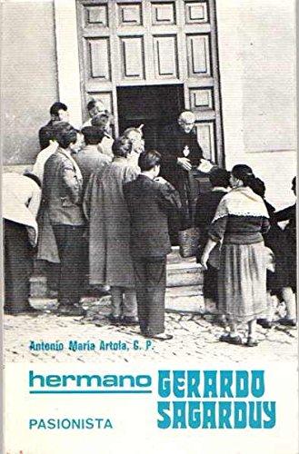 9788440087218: Hermano Gerardo Sagarduy. / Pasionista 15-2-1881 / 15-5-1952